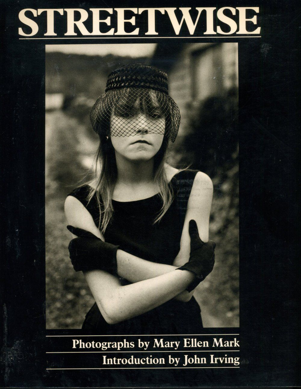 Mary_Ellen_Mark_Streetwise_1988_cover.jpg (JPEG Image, 1000 × 1294 pixels) - Scaled (70%)