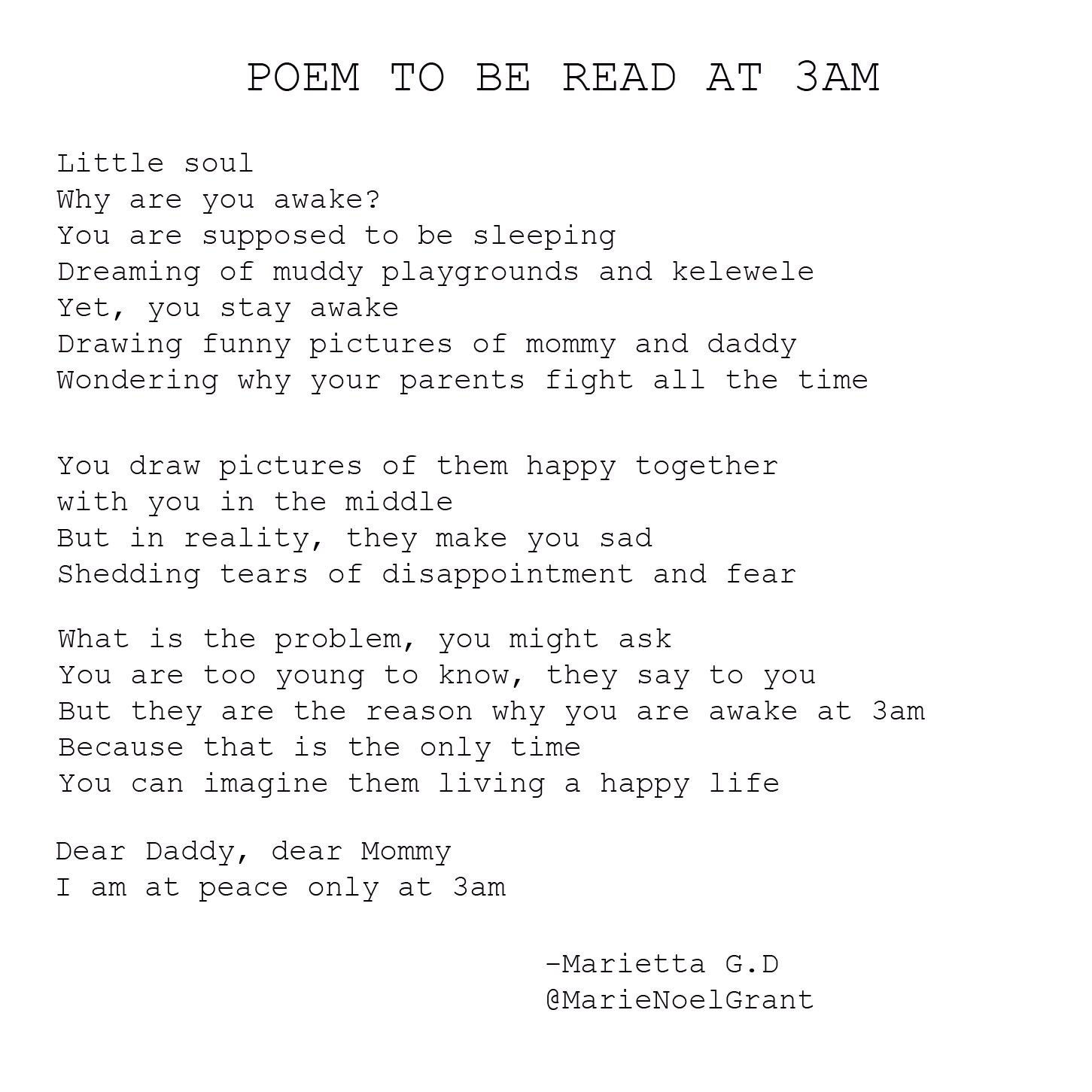 Poem To Be Read At 3am Title Inspired By Donald Justice How Stay Awake Happy Together Poems The Dawn Explanation