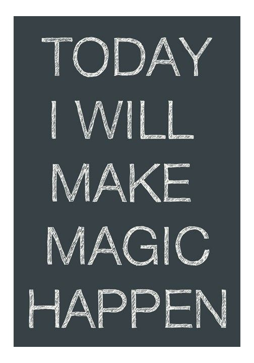 ░ Today I Will Make Magic Happen ░