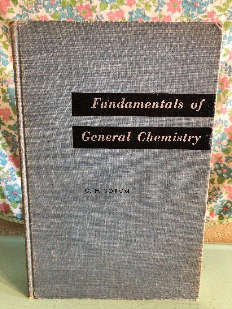 Vintage Fundamentals of General Chemistry Textbook 1950s