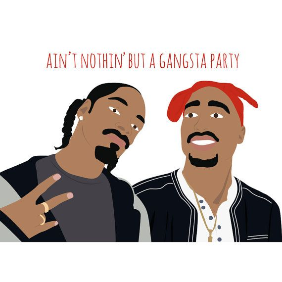 Tupac And Snoop Greeting Card Gangsta Party Funny Greeting Card