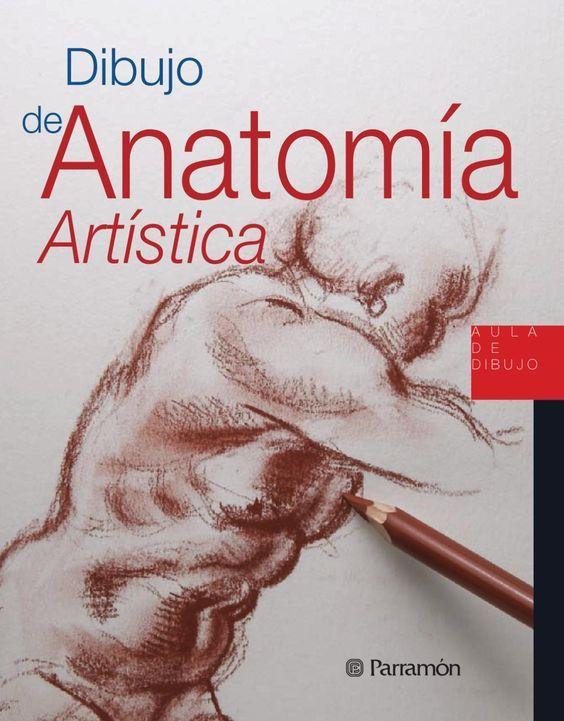 Aula De Dibujo Dibujo De Anatomia Artistica Para La Practica Del Dibujo De La Figura Humana Es Impresc Libros De Dibujo Pdf Libro De Dibujo Clases De Dibujo