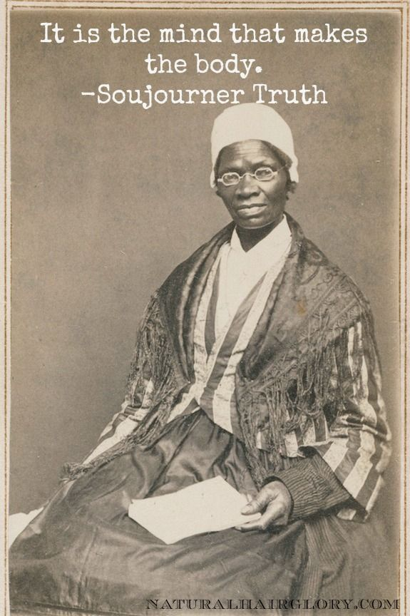 Sojourner Truth Quotes Best Natural Beauty Quotes Sojourner Truth From Natural Hair Gloryread