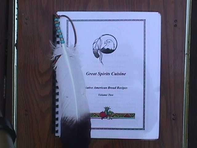 Cherokee Indian Dessert Recipes | Great Spirit Cuisine BREAD RECIPES Volume 2 $25.00 Plus $4.00 SH