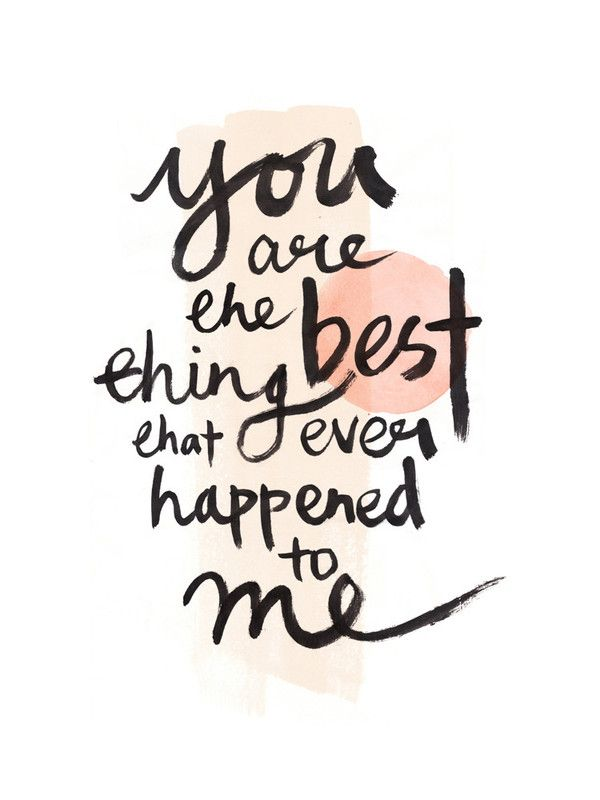 you are the best thing that ever happened to me Wall Art Prints by Qing Ji, Minted,  holiday gift ideas, art gifts, art prints, gift arts, minted artwork,minted art prints, art, artwork, brush lettering, watercolor, love, heart,   valentine, valentine cards, calligraphy, brush strokes, brush and ink, valentines, valentines day, valentines gifts, valentines ideas, valentines ideas for him, love, heart , anniversary, anniversary gifts, anniversary gift ideas for him, anniversary ideas, love