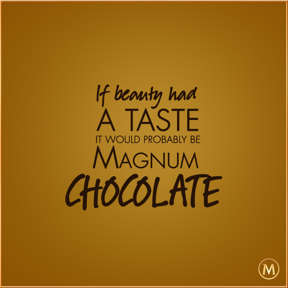 Nothing Beats A Deliciously Beautiful Magnum Magnum Chocolate Magnum In This Moment