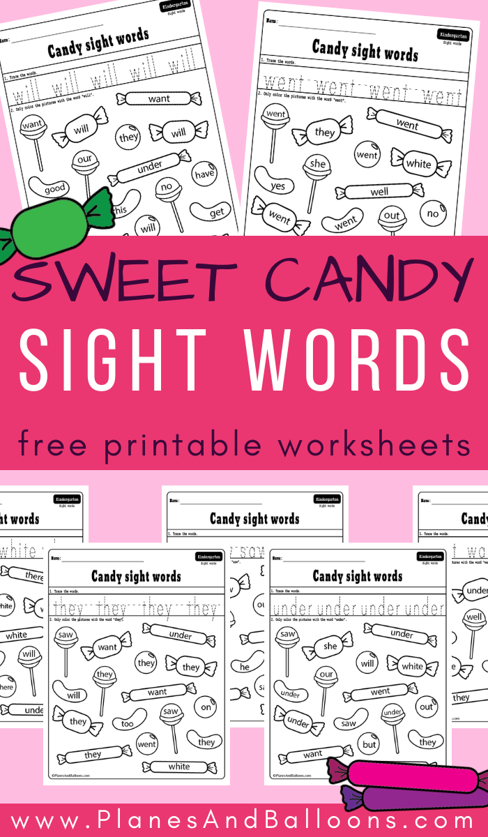Sweet Candy Sight Words Planes Balloons Let S Make Learning Fun In 2020 Sight Words Kindergarten Printables Sight Words Kindergarten Sight Word Worksheets [ 1200 x 700 Pixel ]