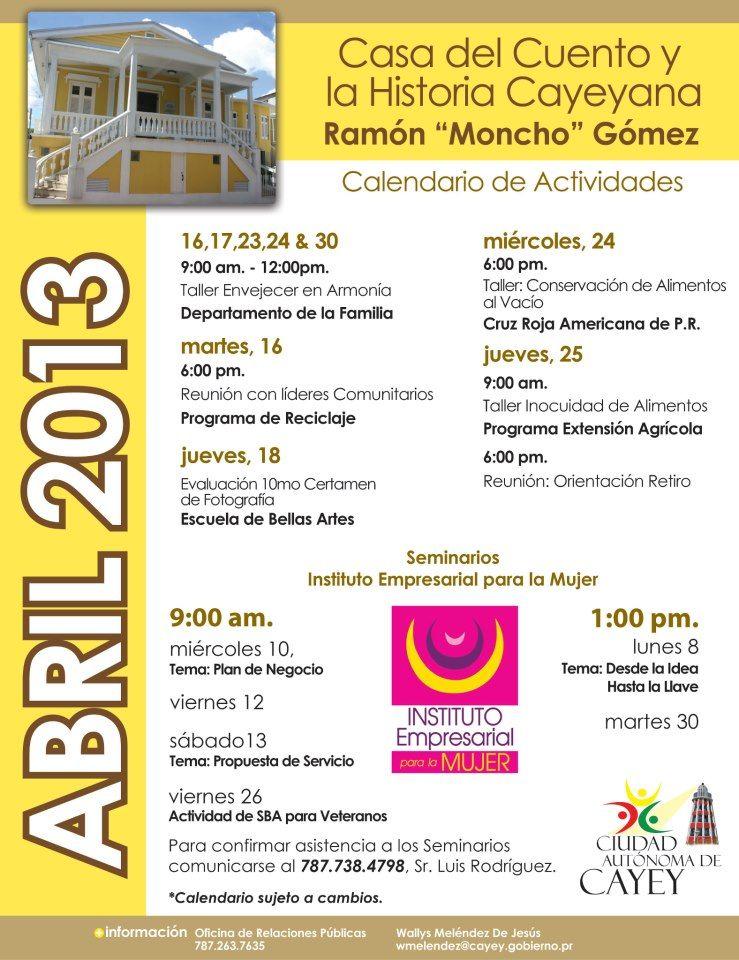 Casa Del Cuento Y La Historia Cayeyana Calendario Abril 2013 Cayey