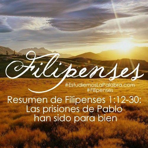 12 Resumen De Filipenses 1 12 30 Las Prisiones De Pablo Han Sido Para Bien Filipenses 2 Estudio Biblico Filipenses 2 12