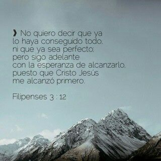 Filipenses 3:12 | Dios | Mountains, Nature y Mount everest