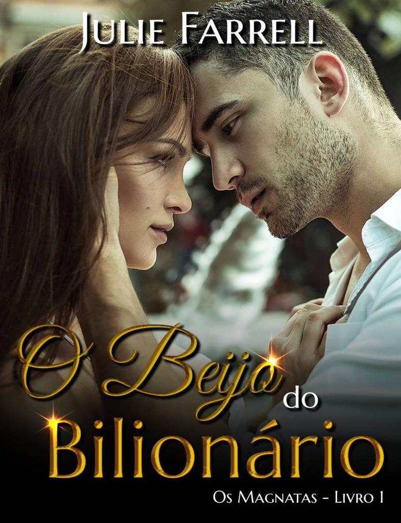 Julie Farrell Os Magnatas 1 Livros De Romance Livros Em Pdf