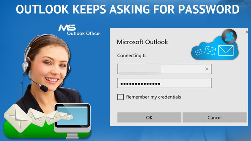 How to resolve outlook keeps asking for password problem