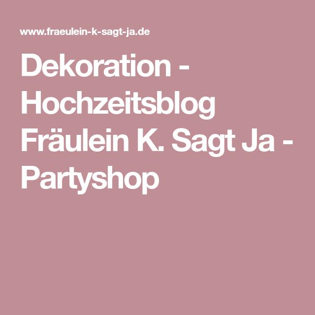 Dekoration Sag Ja Dekoration Und Party