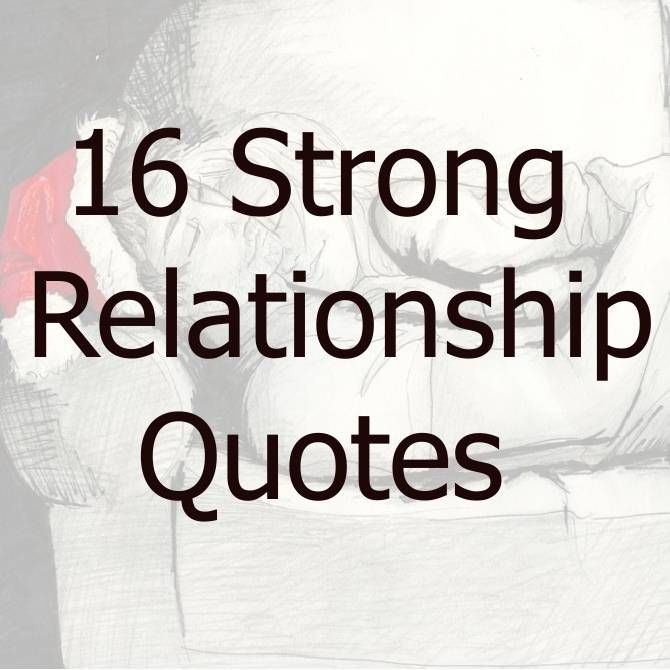 60 Strong Relationship Quotes Love Saying RELATIONSHIP QUOTES Extraordinary Quotes About Strong Relationship