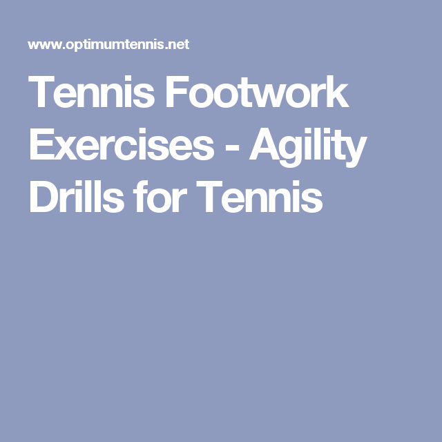 Tennis Footwork Exercises - Agility Drills for Tennis