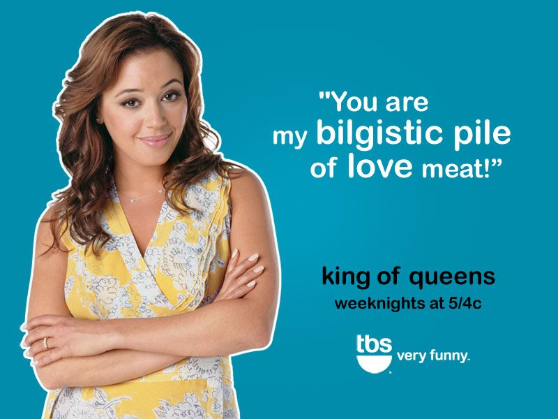 King Of Queens Funny Quotes 2 King Of Queens Queen Humor Tv Shows Funny