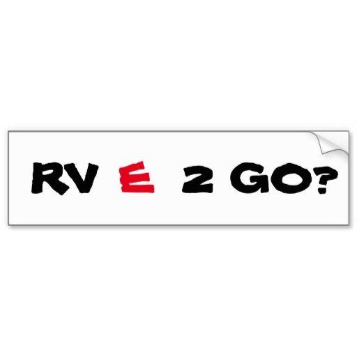 Rv rede 2 go are we ready to go bumper sticker