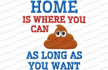 home – poop as long as you want tp