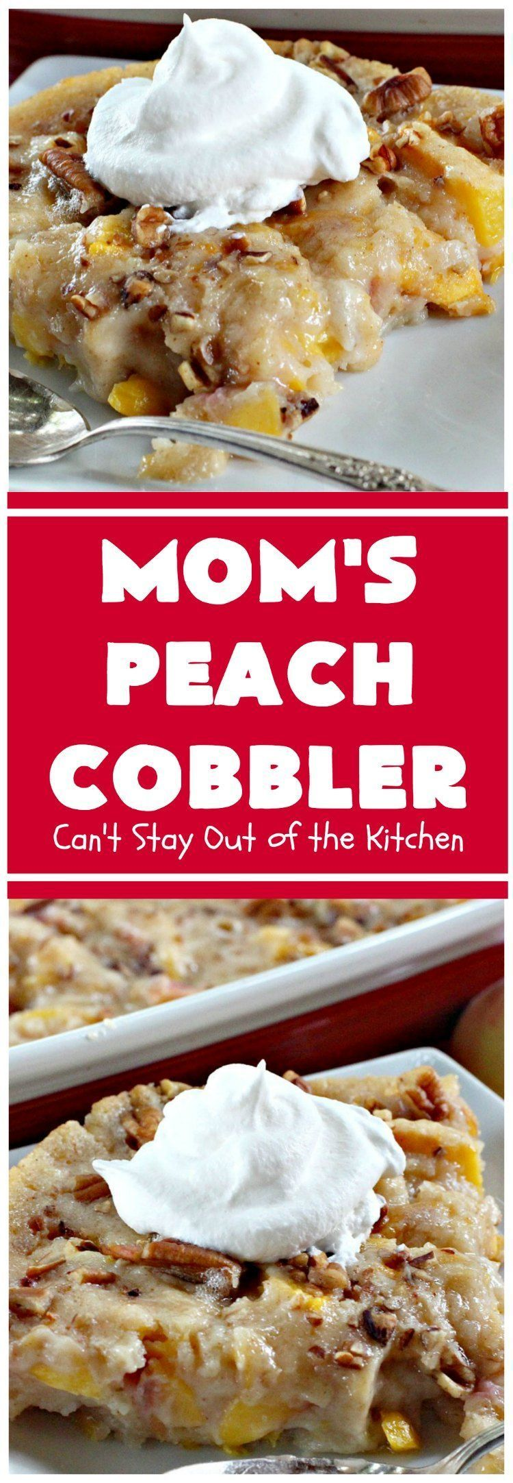 Photo of Mom's Peach Cobbl… #cobbler #cream Soup Appetizers #dinner…