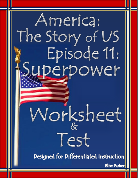 America The Story Of Us Worksheet For Episode 11 Superpower