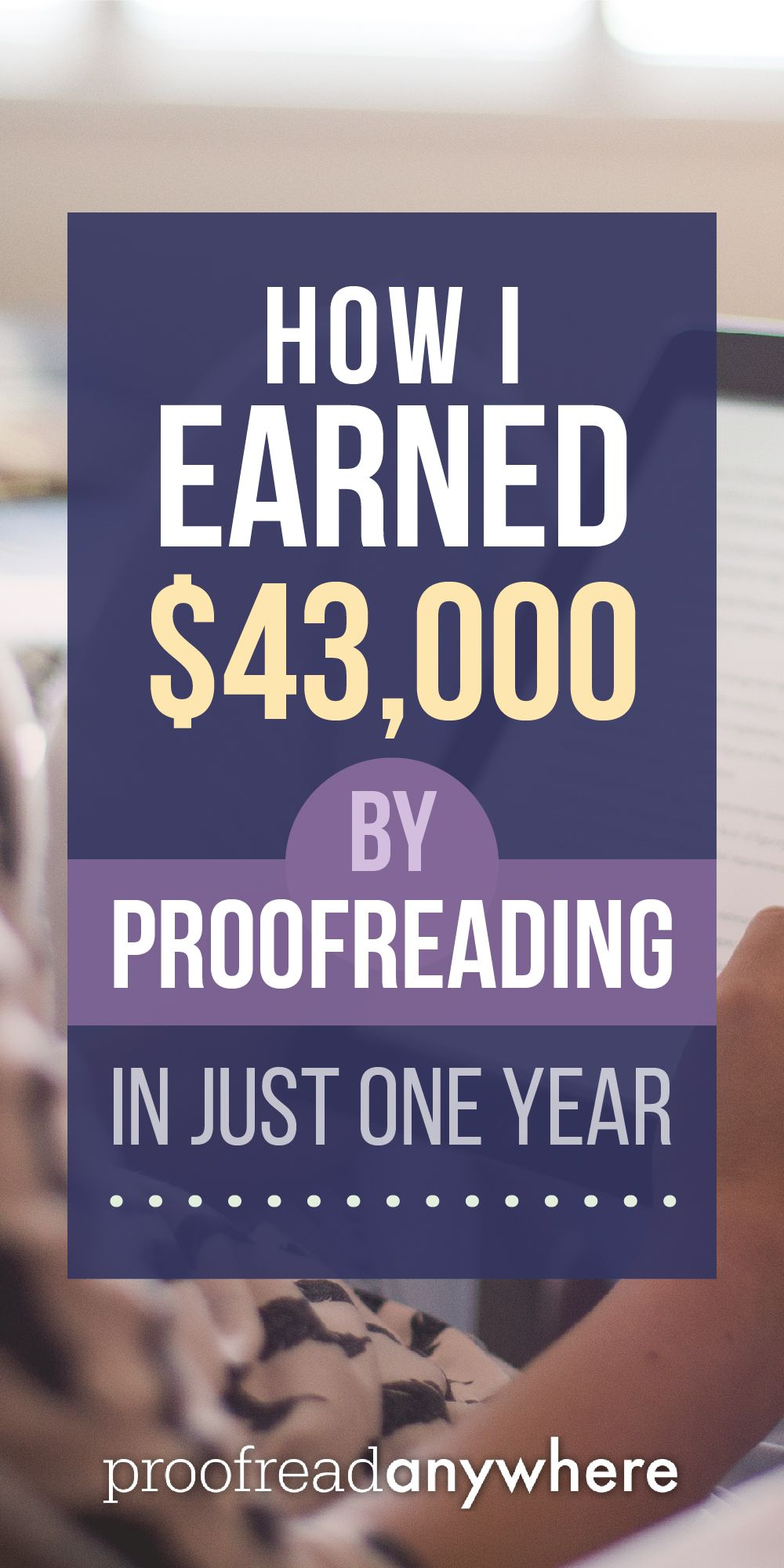 make full time income as a proofreader this woman did it