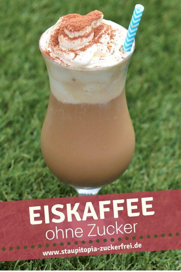 Eiskaffee ohne Zucker - Einfach köstlich! - Staupitopia Zuckerfrei %