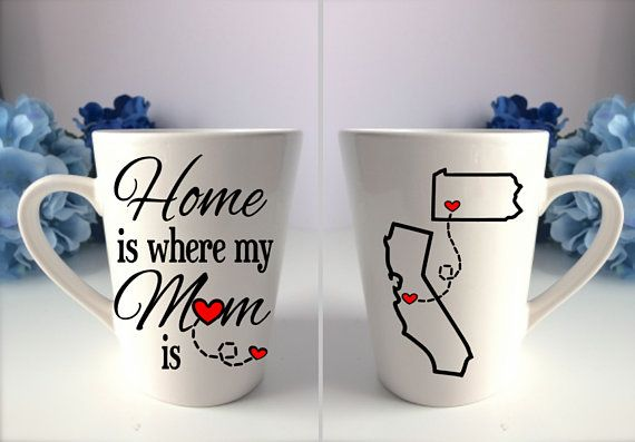 Home Is Where My Mom Is State Mug Mom Coffee Mug Long Distance