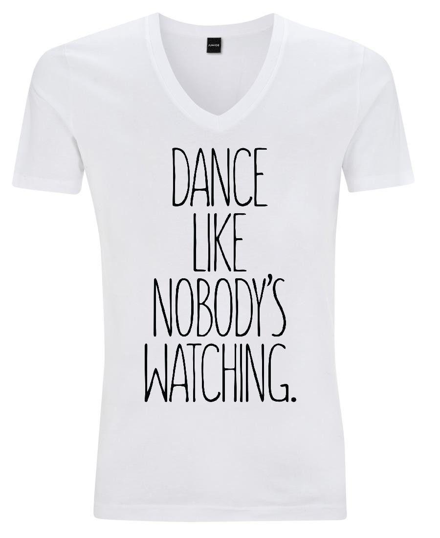 """Dance like nobody's watching"". Dance as Man V-Neck T-Shirt by JUNIQE now on Juniqe.com | Art. Everywhere."