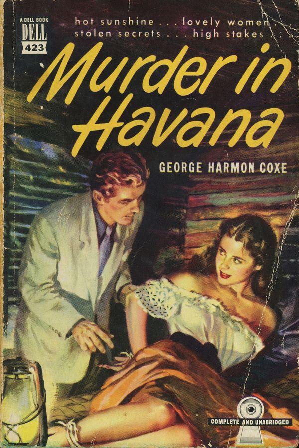 MURDER IN HAVANA--Hot sunshine... lovely women... stolen secrets... high stakes...