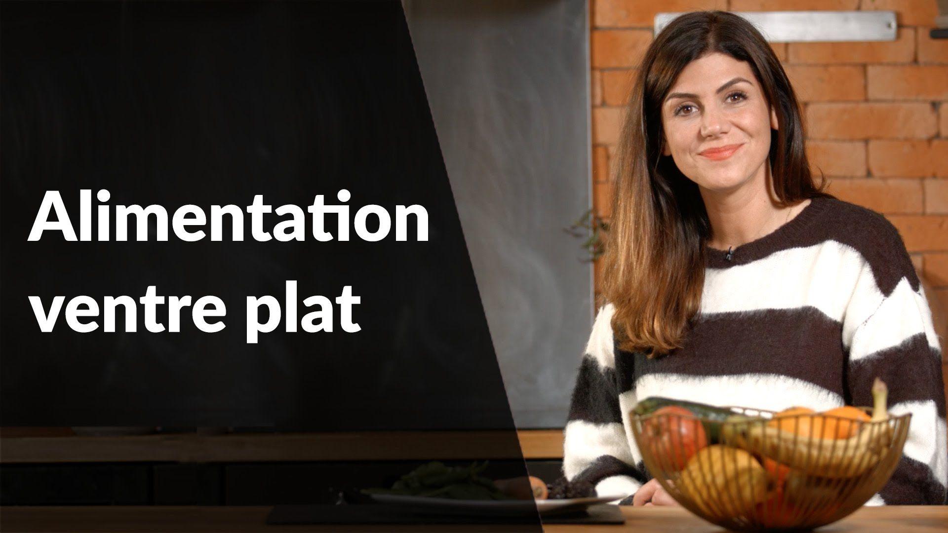 Question Nutrition - Alimentation ventre plat   Aliments