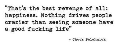 The best revenge of all