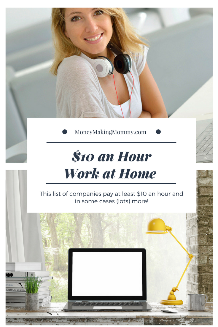 Looking for work at home jobs that pay at least $10 an hour. Check ...