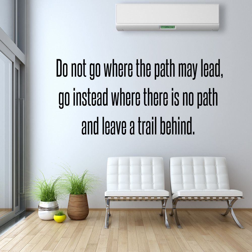 Do not go where the path may lead wall decal quote products