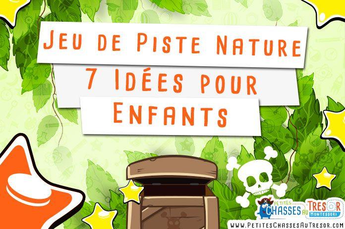 7 jeux de piste faire dans la nature avec des enfants voici 7 id es pour faire un jeu de. Black Bedroom Furniture Sets. Home Design Ideas