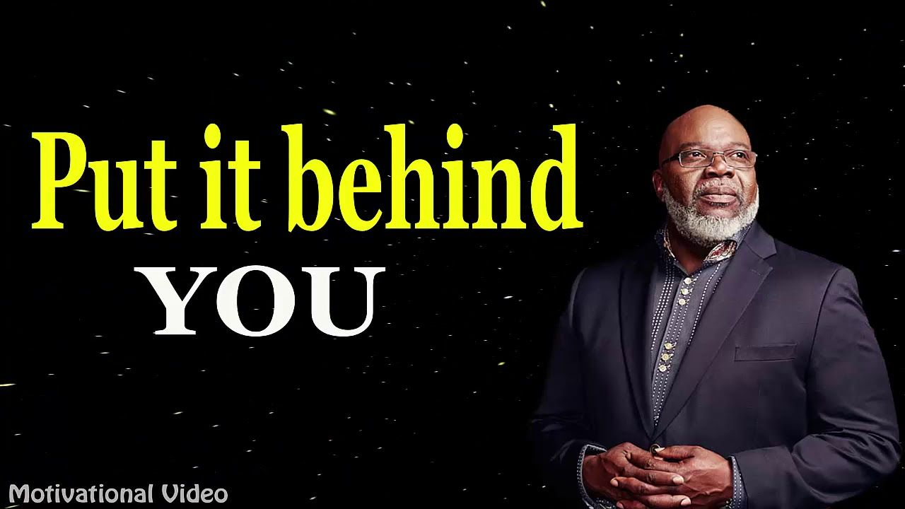 Great Bishop - Put it behind you | TD Jakes 2019 sermons | LORD GOD