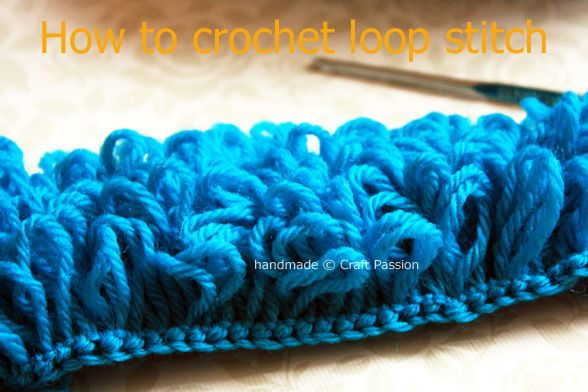 Crochet Loop Stitch - How To Crochet - Tutorial | Agujas de ...