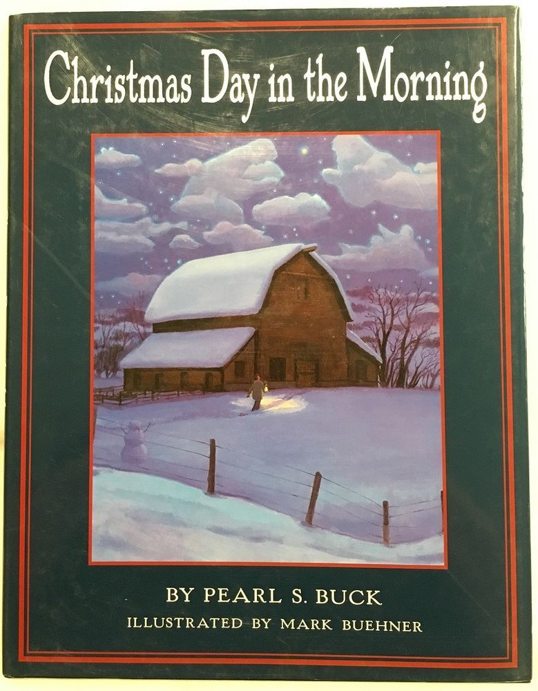 Christmas Day In The Morning By Pearl S Buck 2002 Hardcover W