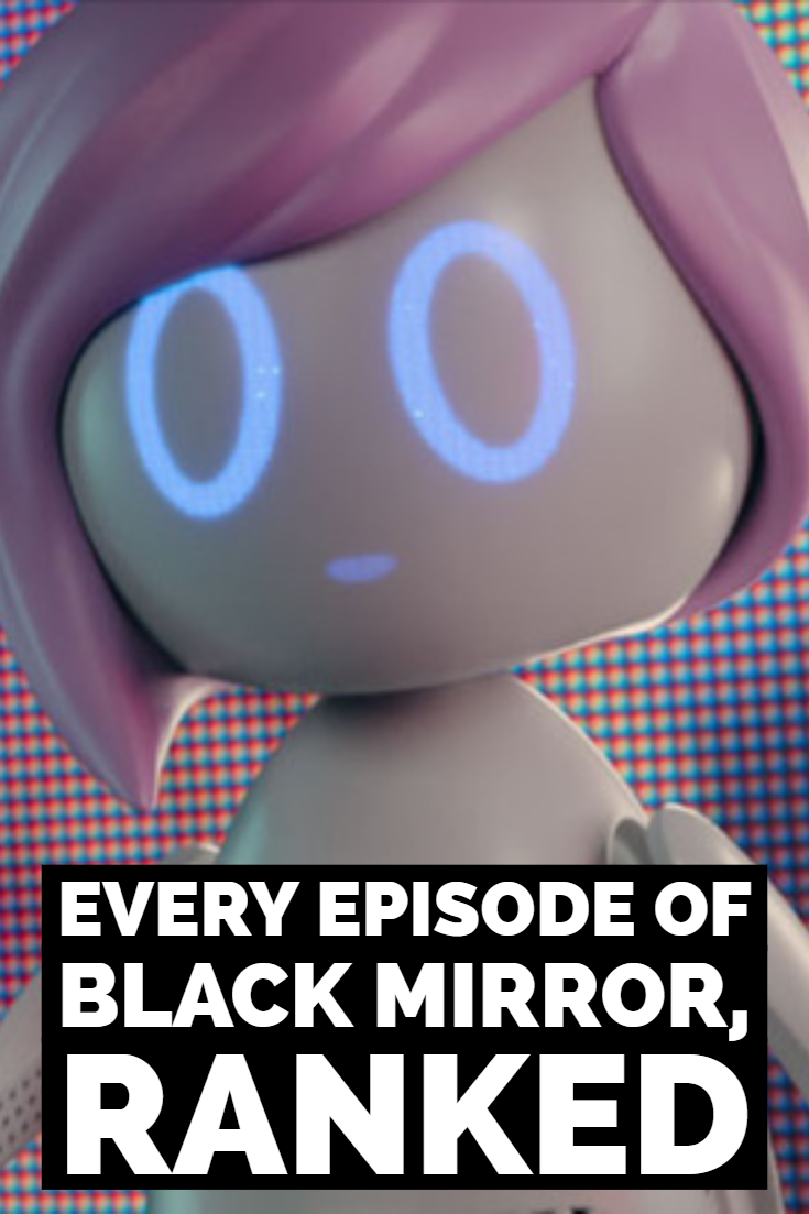 Every Episode Of Black Mirror Ranked From Best To Worst Black Mirror Episode Anthology Series