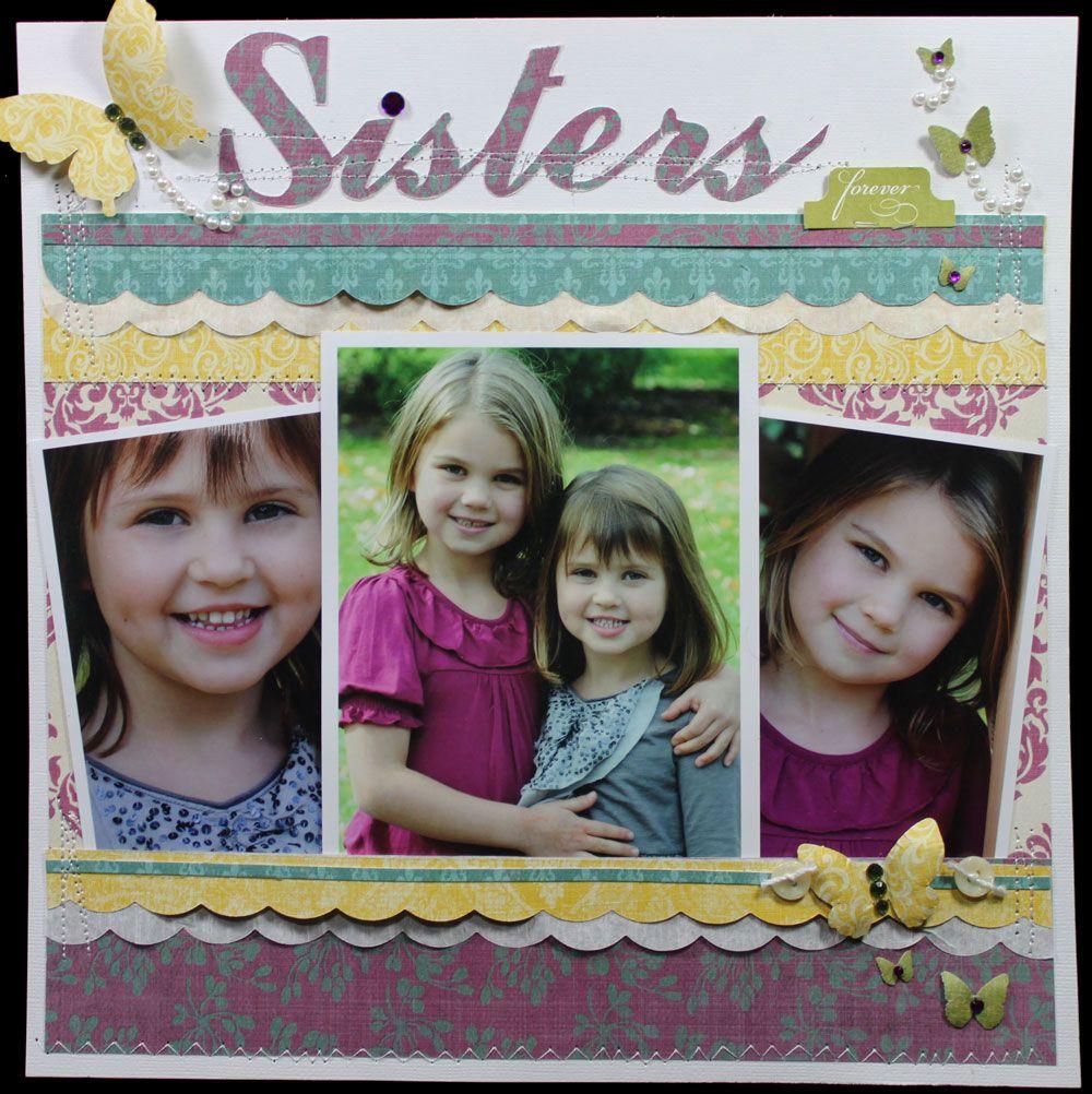 Scrapbook ideas sister - Teresa Collins Sisters Scrapbook Page