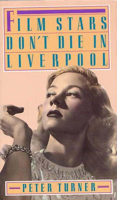 Film Stars Don't Die In Liverpool, Turner, Peter