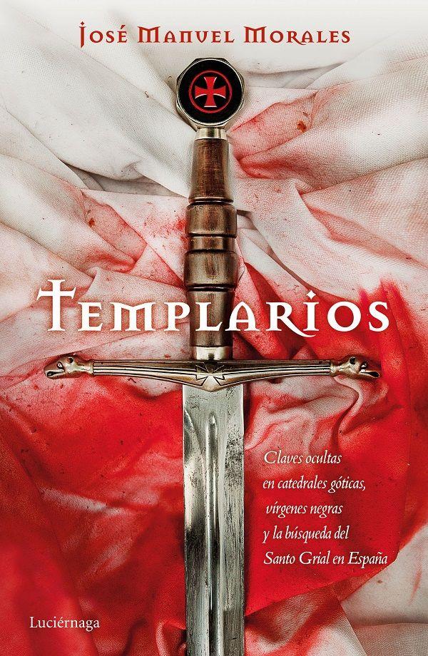 Templarios Pdf Epub Libros De Misterio Libros De Suspenso Libros Prohibidos