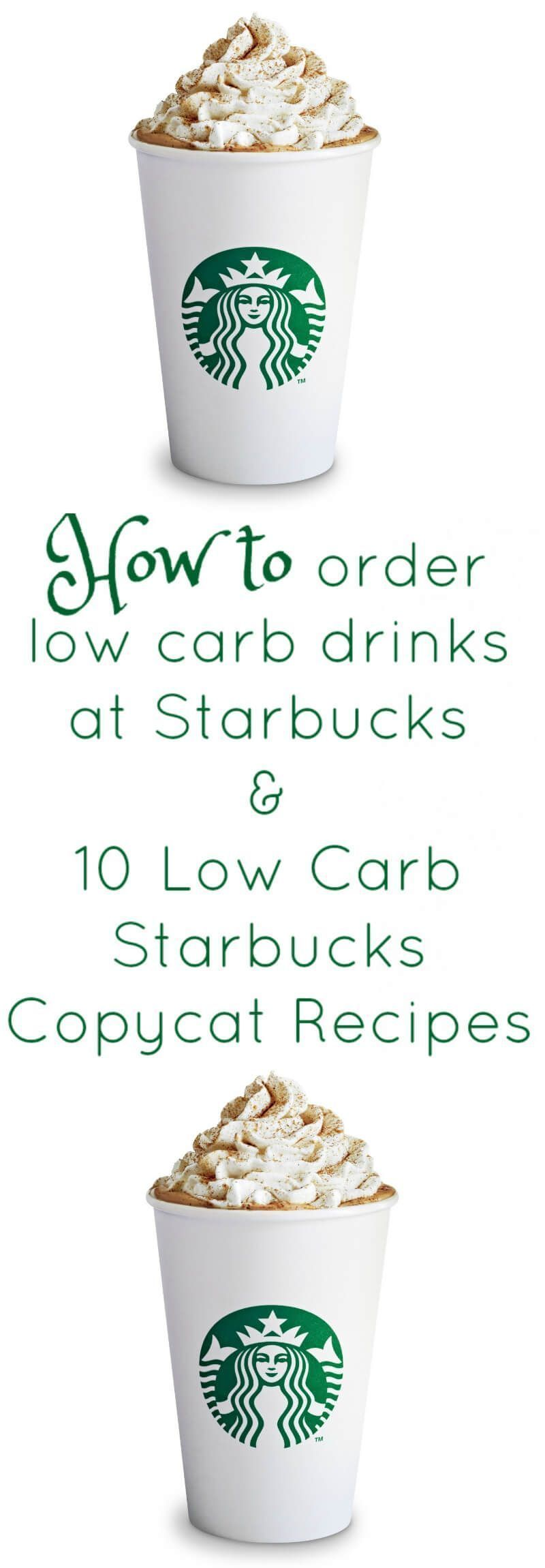to Order Low Carb  Keto at Starbucks and 10 Low Carb Starbucks Copycat RecipesHow to Order Low Carb  Keto at Starbucks and 10 Low Carb Starbucks Copycat Recipes to Order...