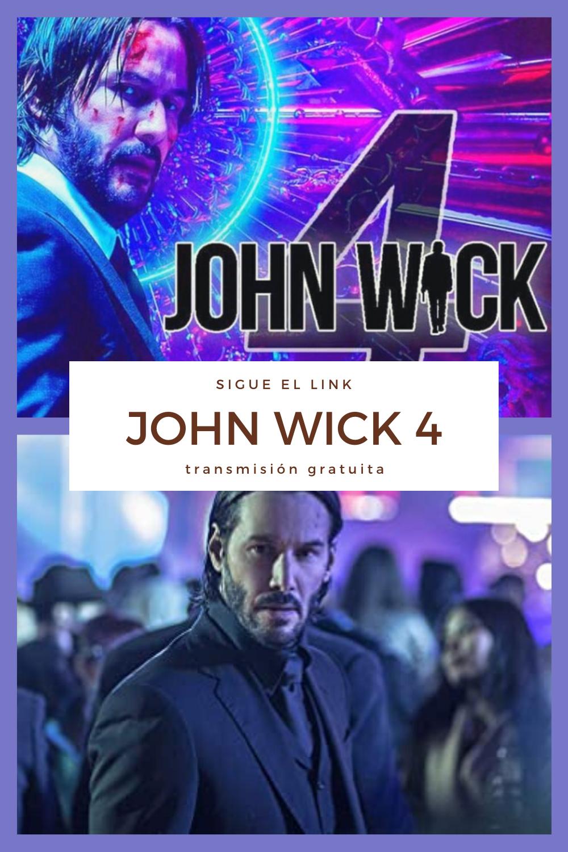 Pelicula John Wick 4 2020 Completa En Espanol Johnwick4 Transmision Gratuita Movies Action Movies New Movies
