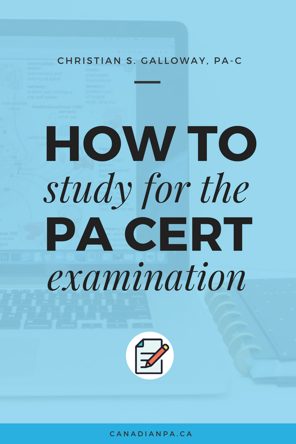 How to Study for the Physician Assistant Certification
