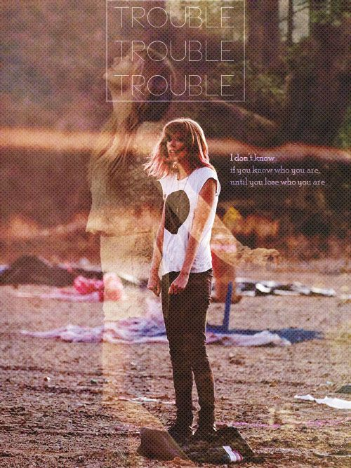 Trouble <3 Taylor Swift  I love the song. But most of all her shirt!