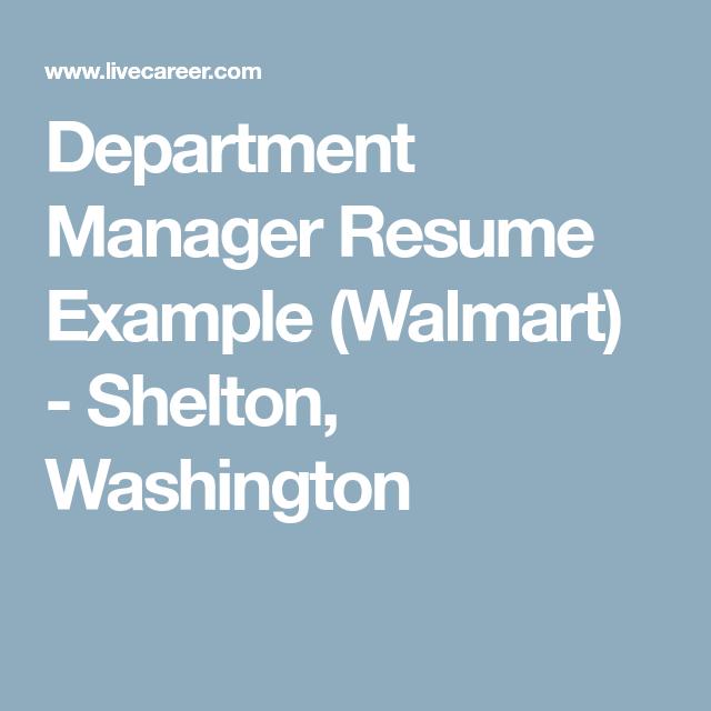 Department Manager Resume Example Walmart  Shelton Washington