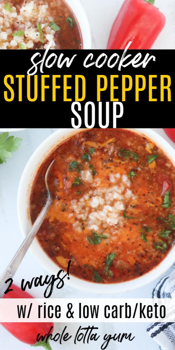 Easy Stuffed Pepper Soup Recipe Crockpot Instant Pot Stovetop Recipe In 2020 Stuffed Peppers Stuffed Pepper Soup Soup Recipes