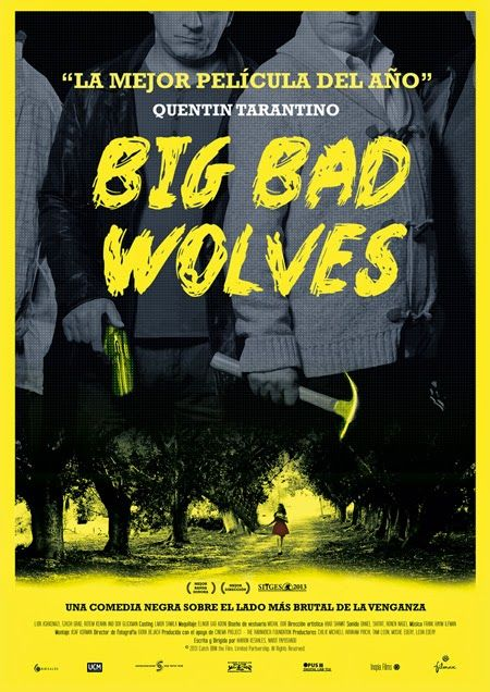 """""""Big bad wolves"""" 