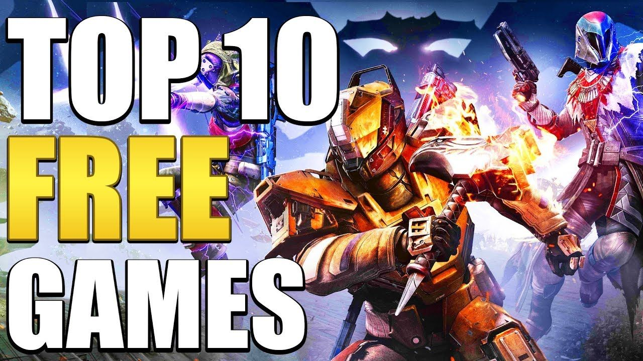 Top 10 New Free Games Of 2019! Free games, Top 10 news