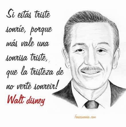 Sonrie Frases Disney Frases Y Frases De Walt Disney